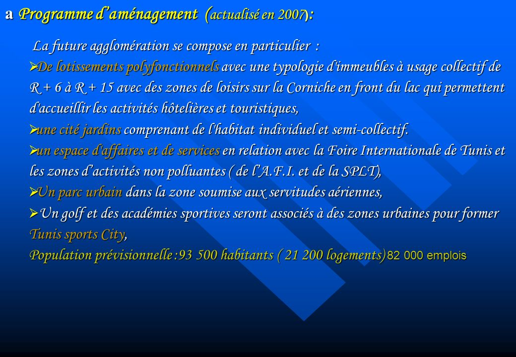 a Programme d'aménagement (actualisé en 2007):