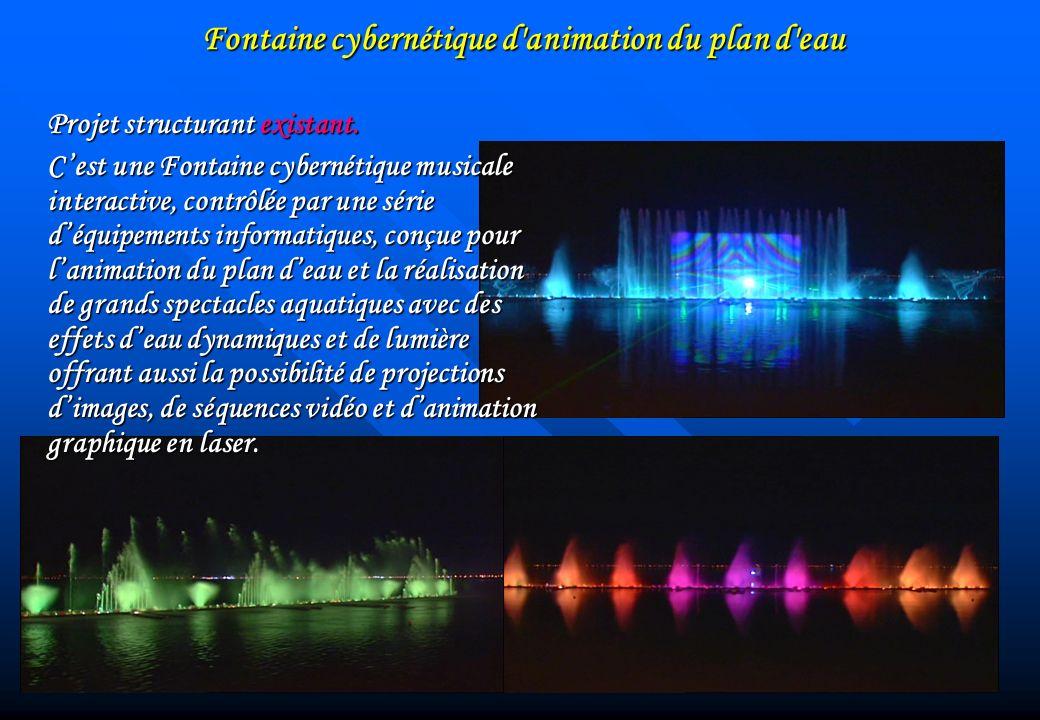 Fontaine cybernétique d animation du plan d eau