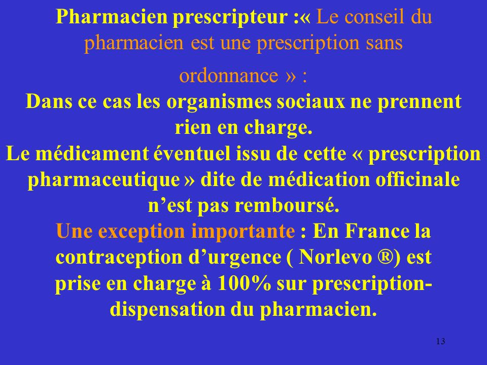 Pharmacien prescripteur :« Le conseil du pharmacien est une prescription sans