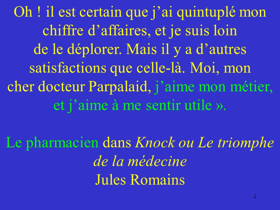 Le pharmacien dans Knock ou Le triomphe de la médecine Jules Romains