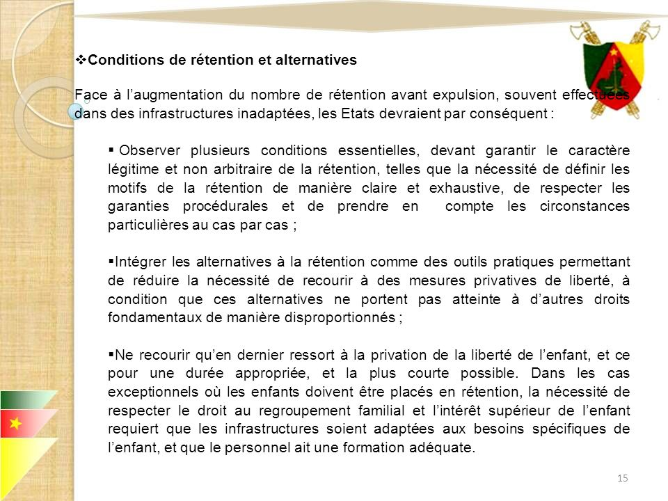 Conditions de rétention et alternatives