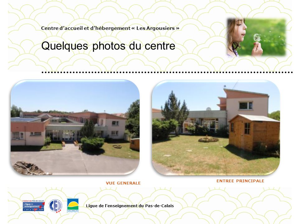 Quelques photos du centre