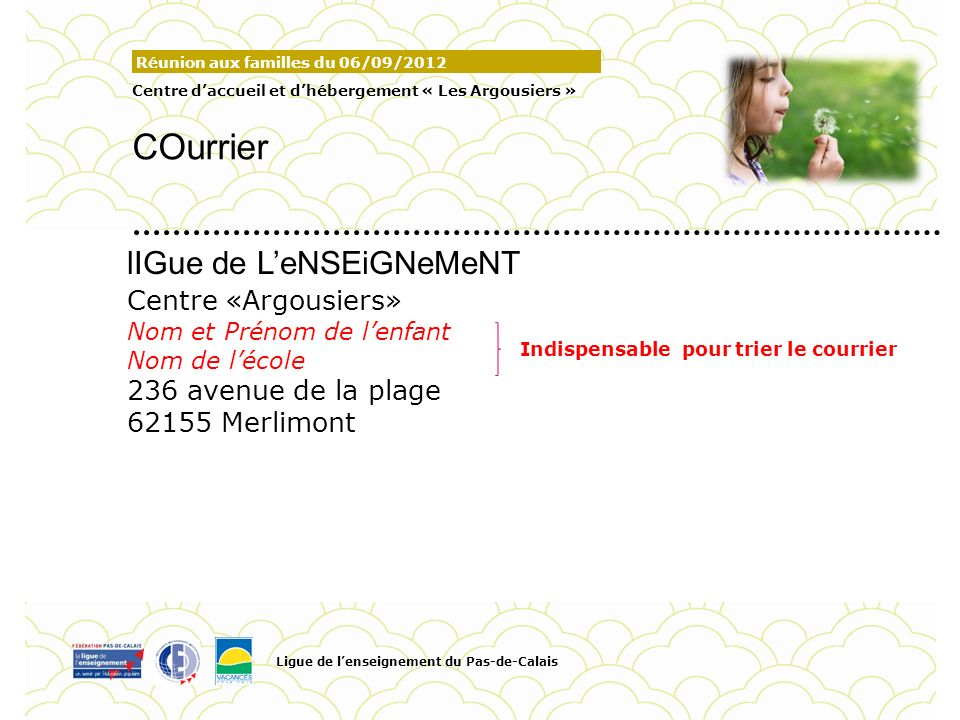 COurrier lIGue de L'eNSEiGNeMeNT Centre «Argousiers»
