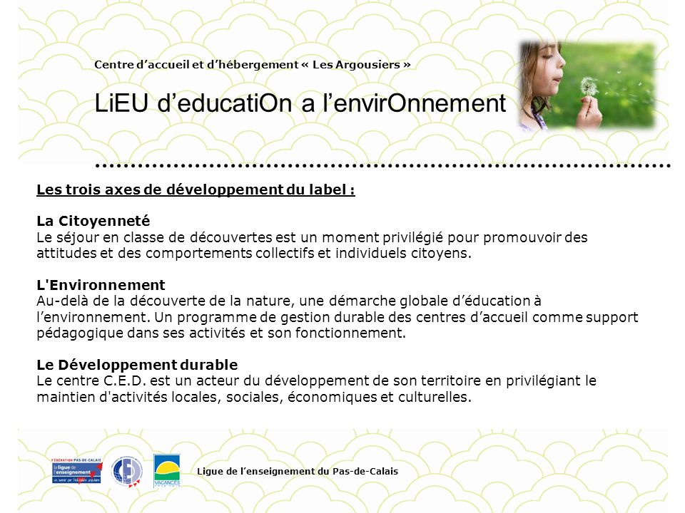 LiEU d'educatiOn a l'envirOnnement