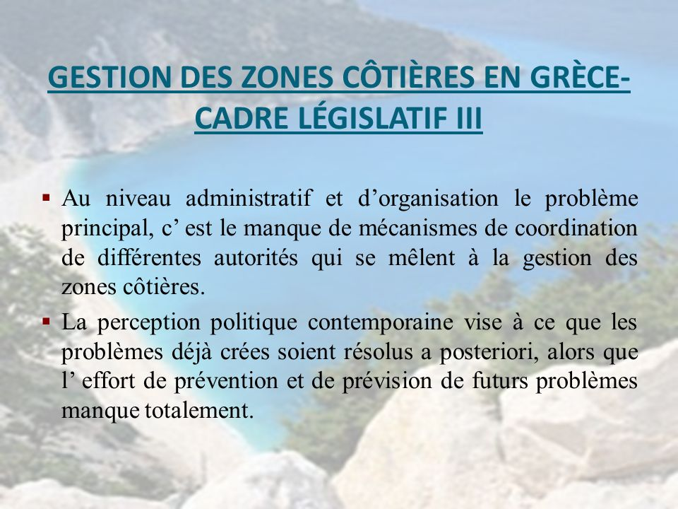 GESTION DES ZONES CÔTIÈRES EN GRÈCE- CADRE LÉGISLATIF III