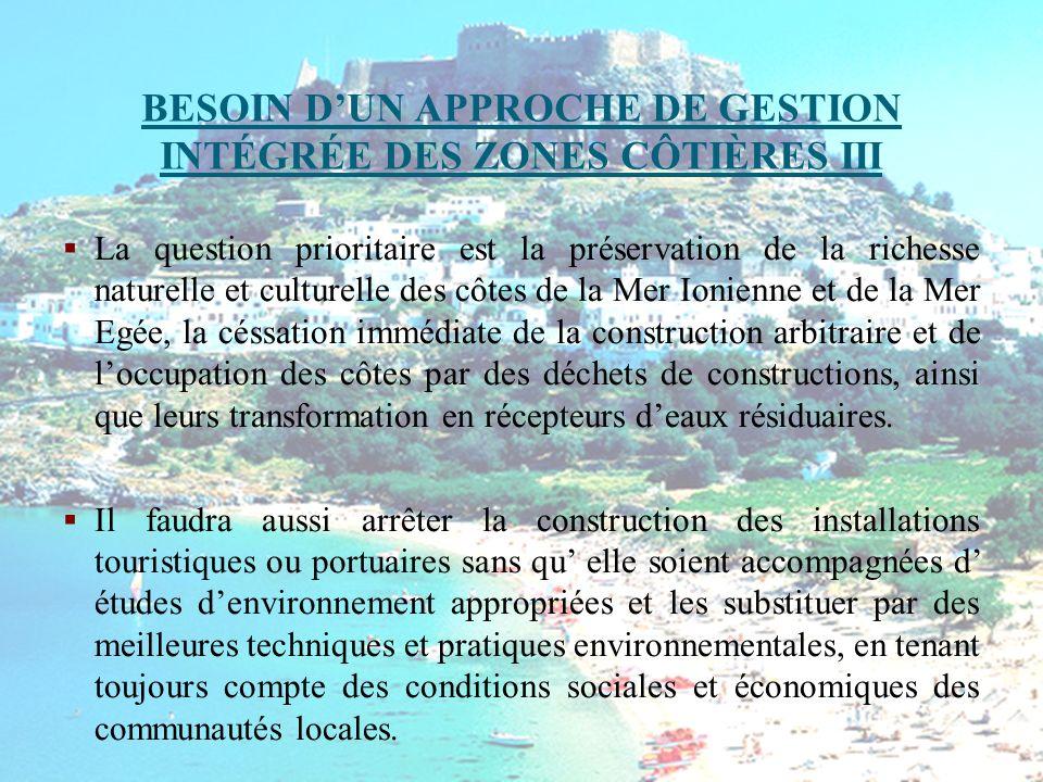 BESOIN D'UN APPROCHE DE GESTION INTÉGRÉE DES ZONES CÔTIÈRES III