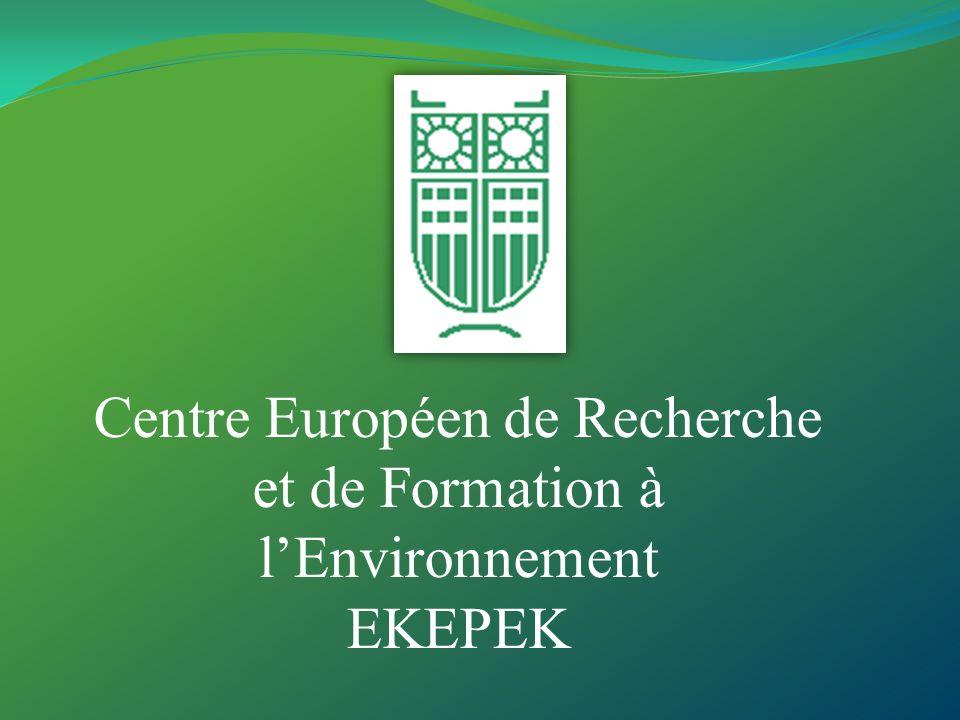 Centre Européen de Recherche et de Formation à l'Environnement EKEPEK