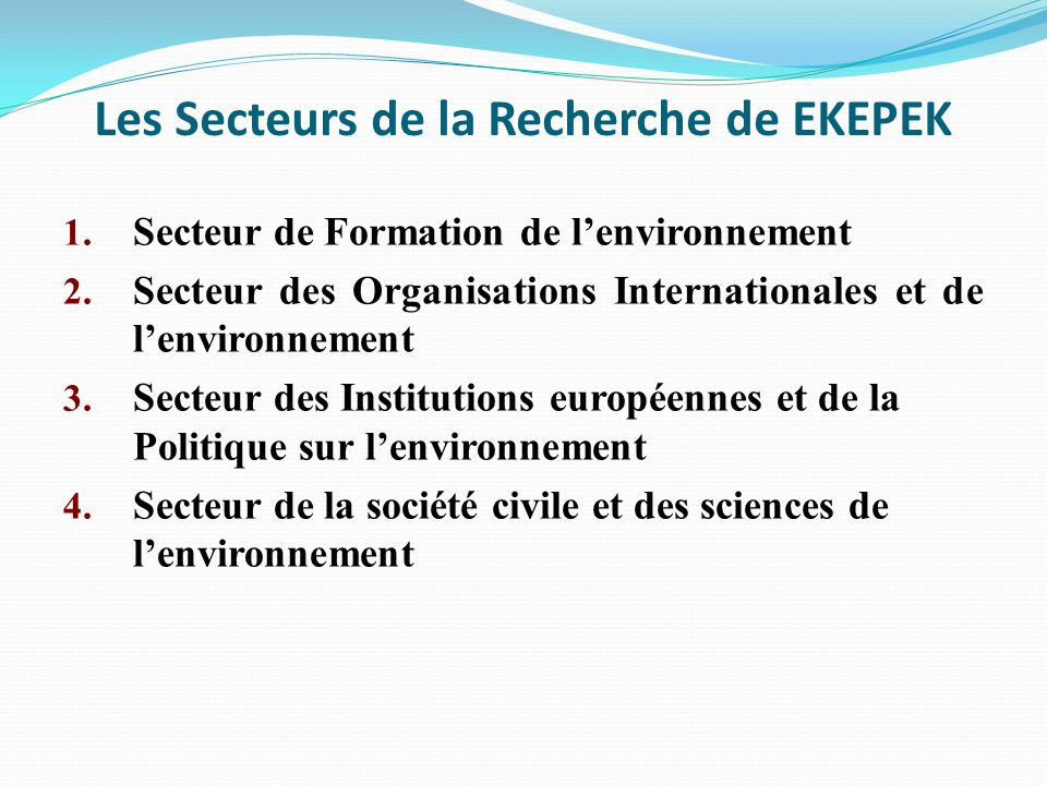 Les Secteurs de la Recherche de EKEPEK