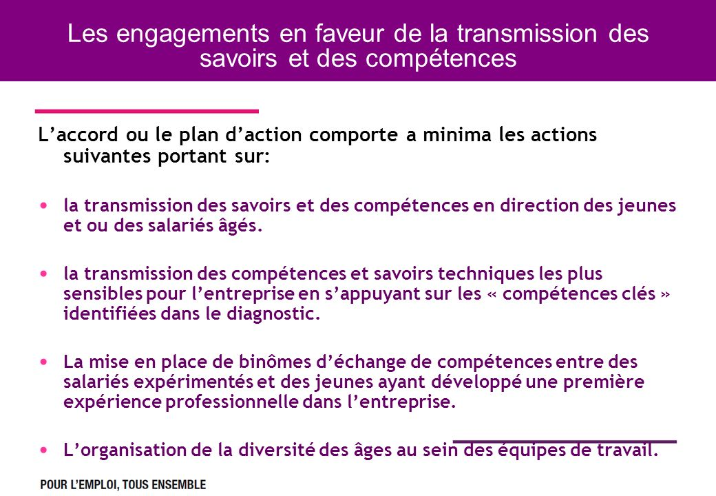 Les engagements en faveur de la transmission des savoirs et des compétences