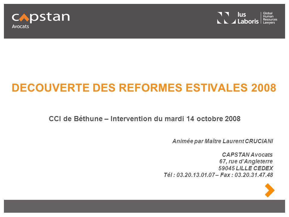 DECOUVERTE DES REFORMES ESTIVALES 2008