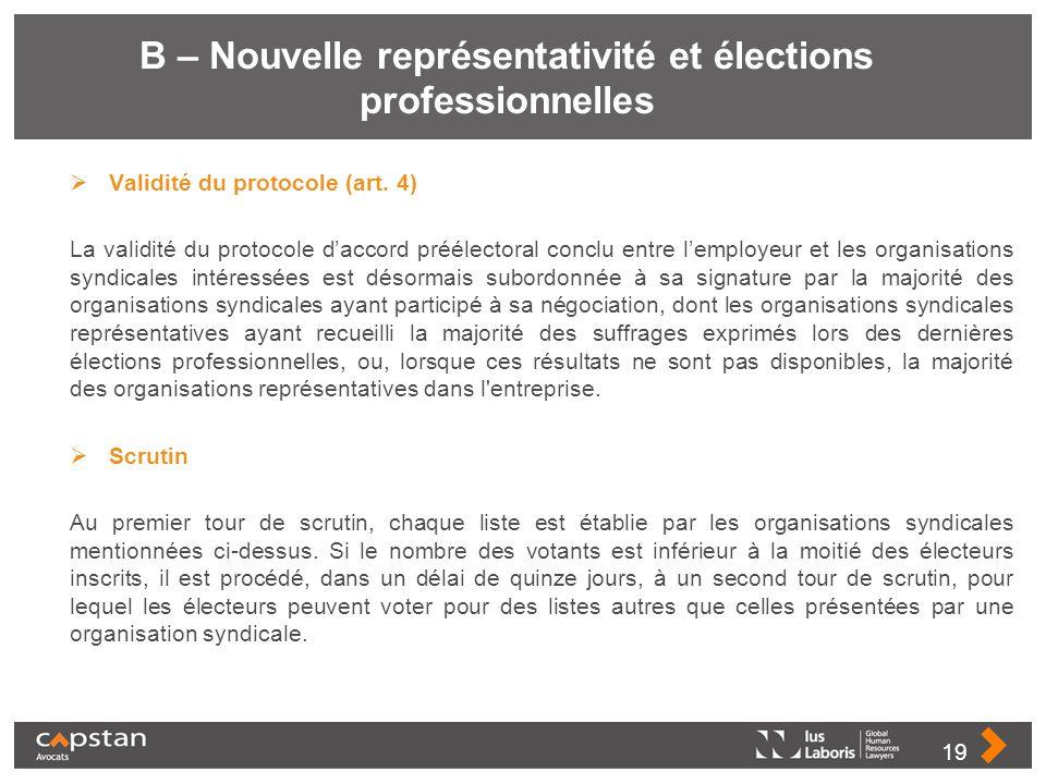 B – Nouvelle représentativité et élections professionnelles