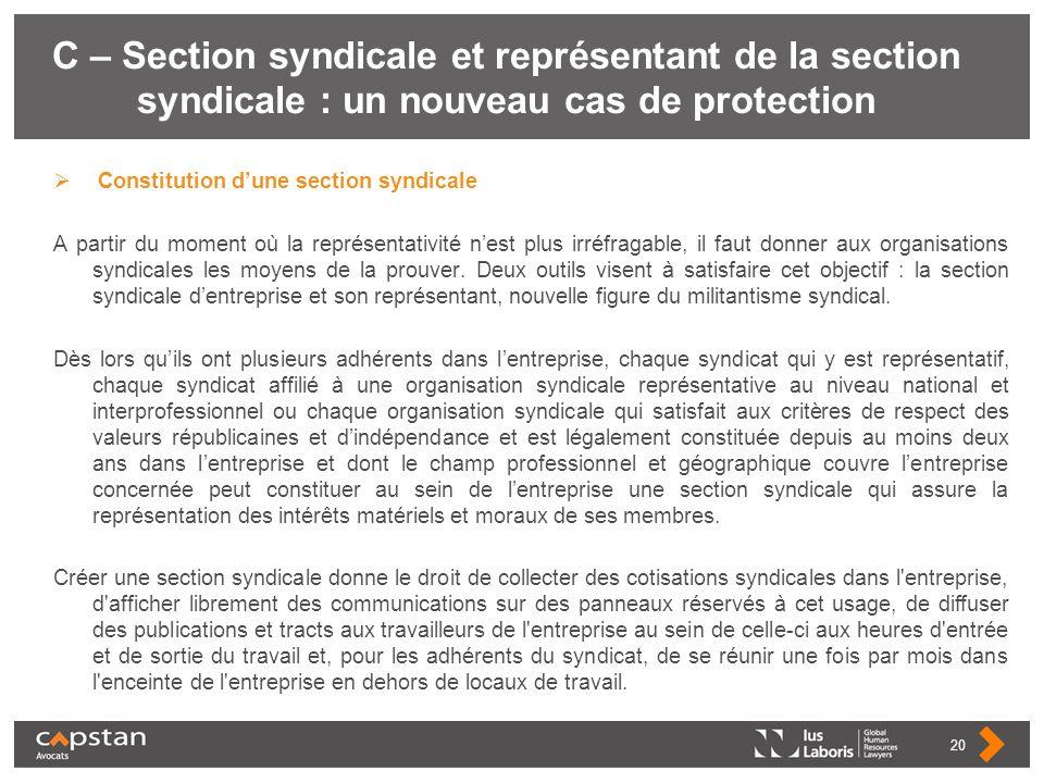 C – Section syndicale et représentant de la section syndicale : un nouveau cas de protection