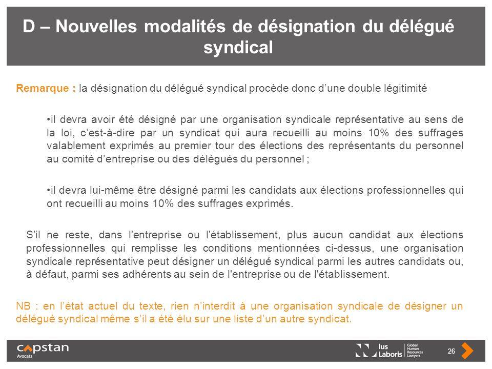 D – Nouvelles modalités de désignation du délégué syndical