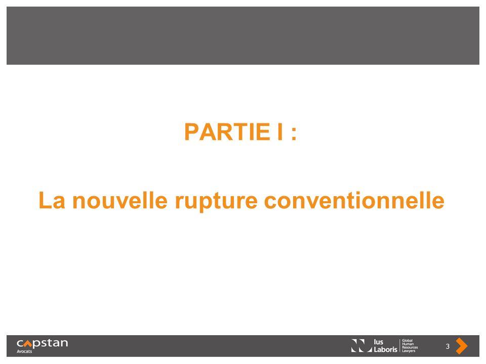 PARTIE I : La nouvelle rupture conventionnelle