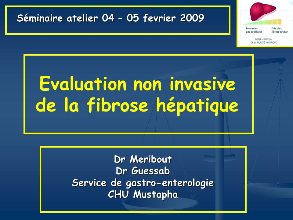Evaluation non invasive de la fibrose hépatique