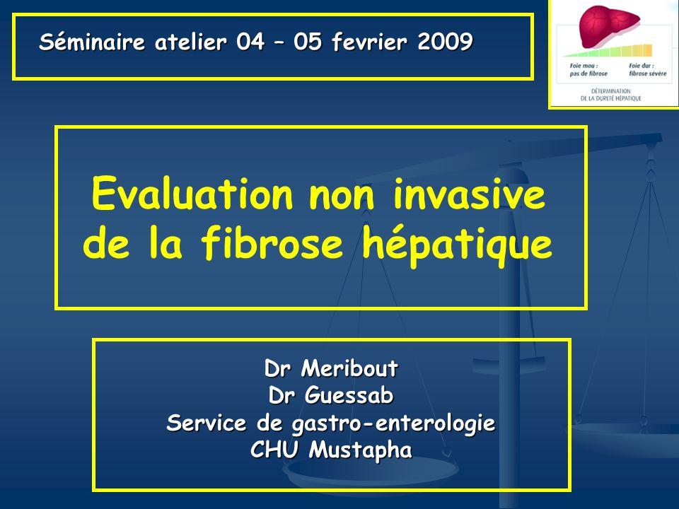 Evaluation non invasive de la fibrose hépatique