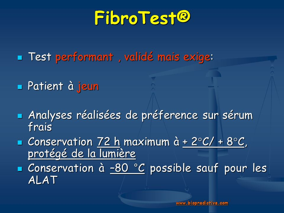 FibroTest® Test performant , validé mais exige: Patient à jeun