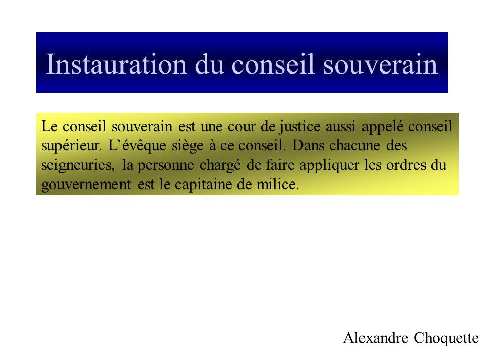 Instauration du conseil souverain