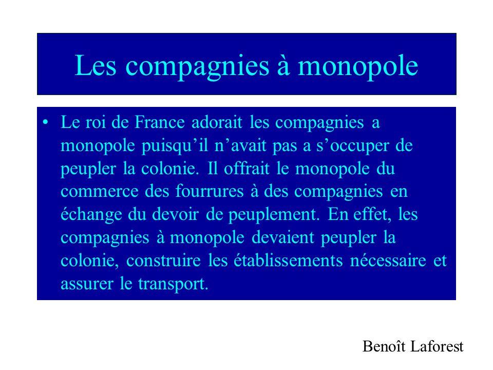 Les compagnies à monopole