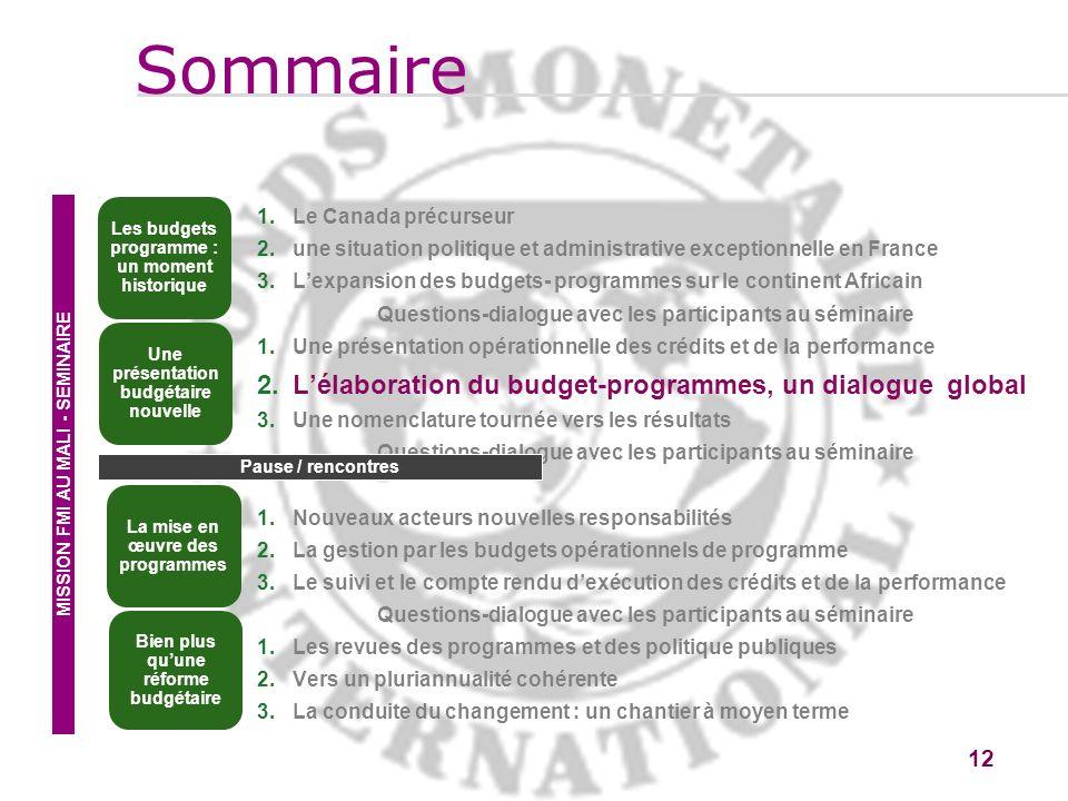 Sommaire L'élaboration du budget-programmes, un dialogue global