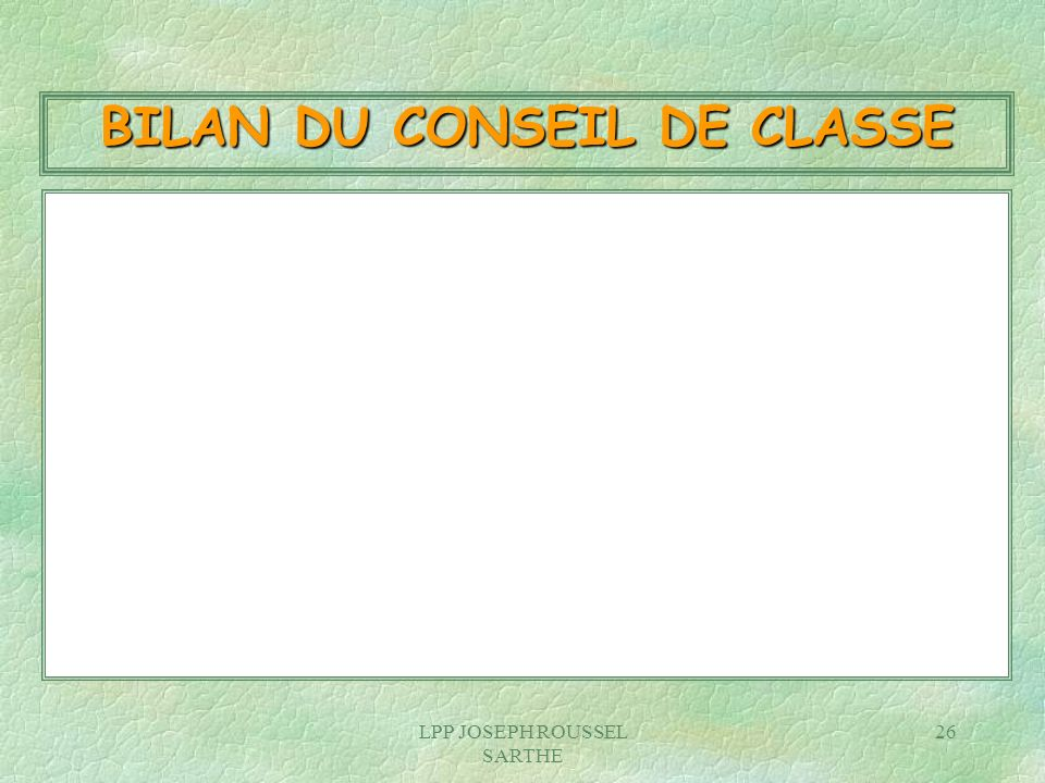BILAN DU CONSEIL DE CLASSE