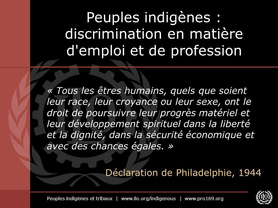 Peuples indigènes : discrimination en matière d emploi et de profession