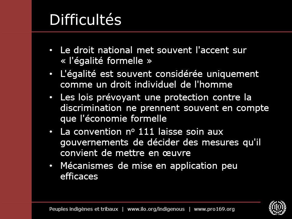Difficultés Le droit national met souvent l accent sur « l égalité formelle »