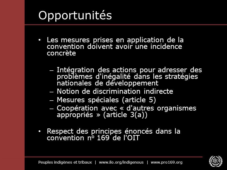 Opportunités Les mesures prises en application de la convention doivent avoir une incidence concrète.