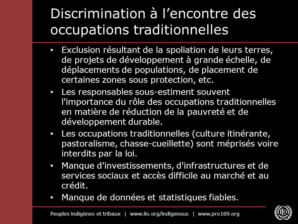 Discrimination à l'encontre des occupations traditionnelles