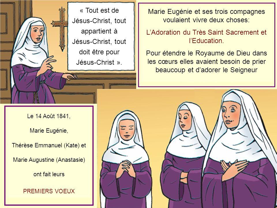 Marie Eugénie et ses trois compagnes voulaient vivre deux choses: