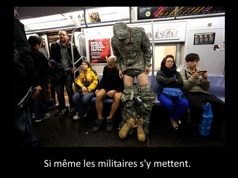 Si même les militaires s y mettent.