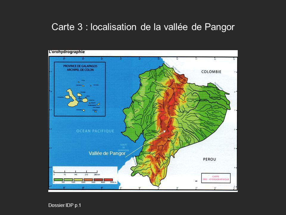 Carte 3 : localisation de la vallée de Pangor