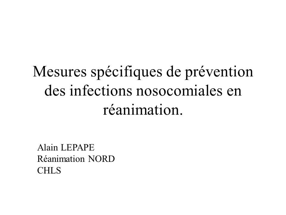 Mesures spécifiques de prévention des infections nosocomiales en réanimation.