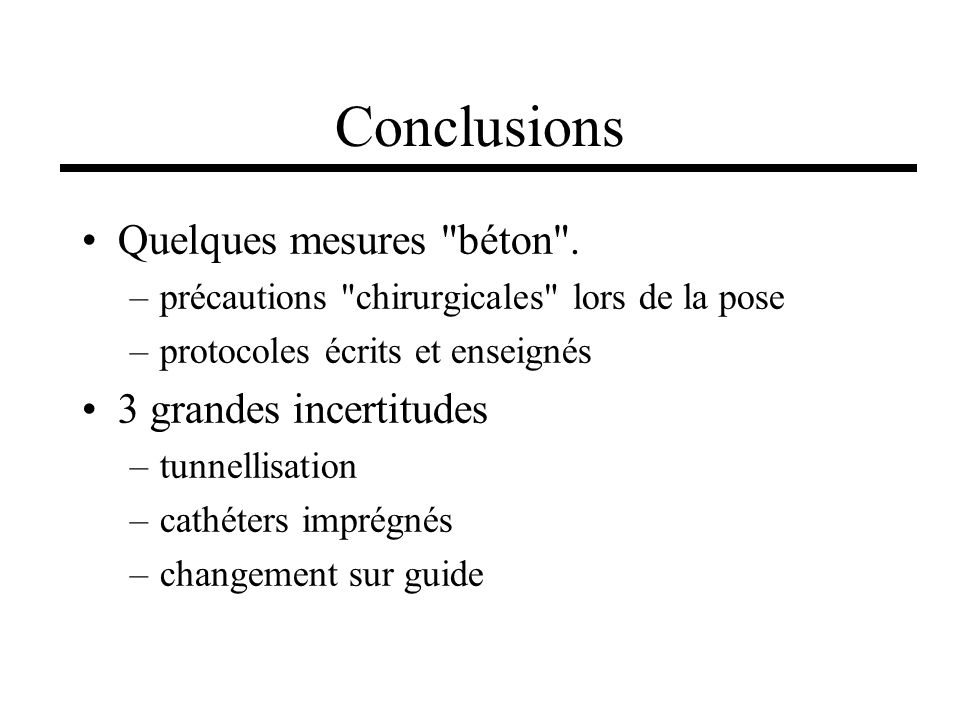 Conclusions Quelques mesures béton . 3 grandes incertitudes