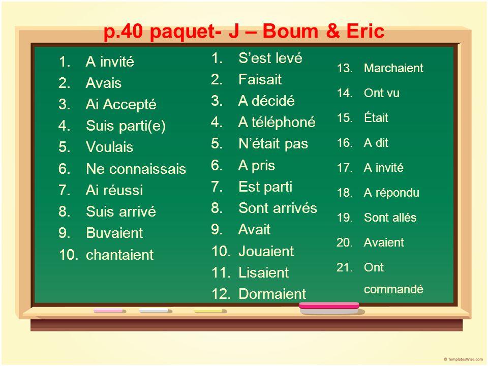 p.40 paquet- J – Boum & Eric S'est levé A invité Faisait Avais