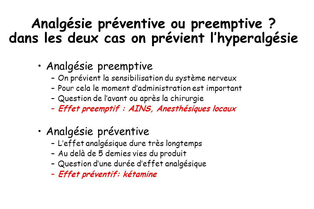 Analgésie préventive ou preemptive