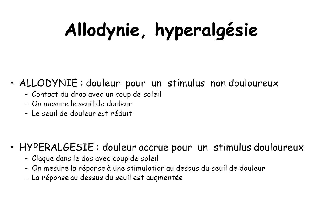 Allodynie, hyperalgésie