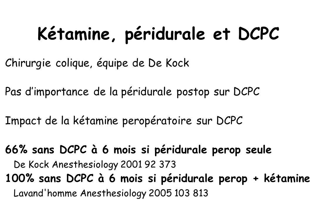 Kétamine, péridurale et DCPC