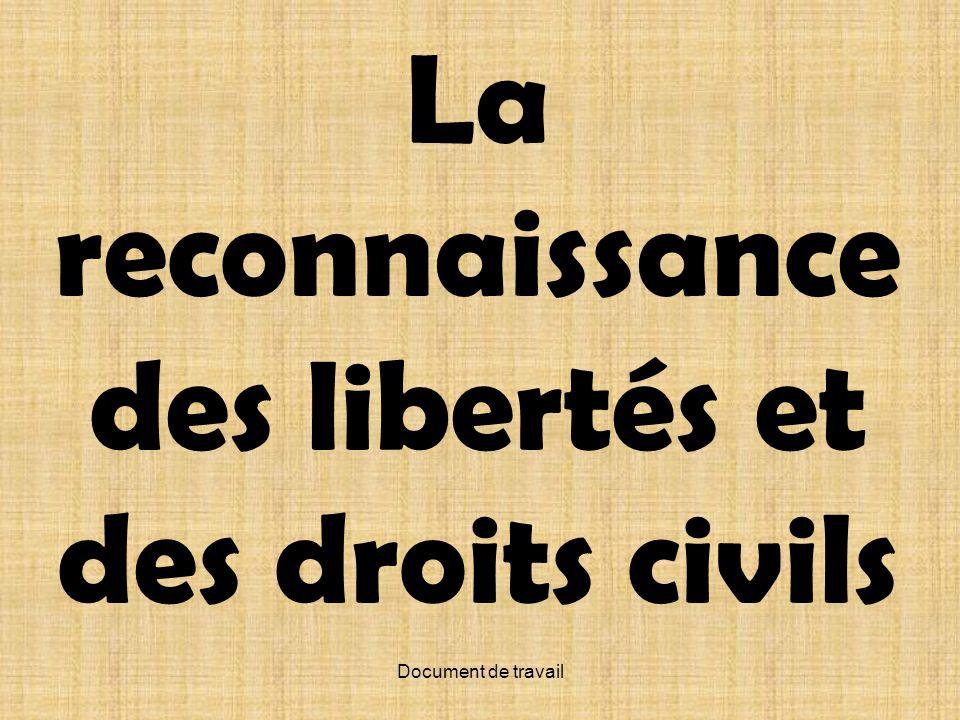 La reconnaissance des libertés et des droits civils