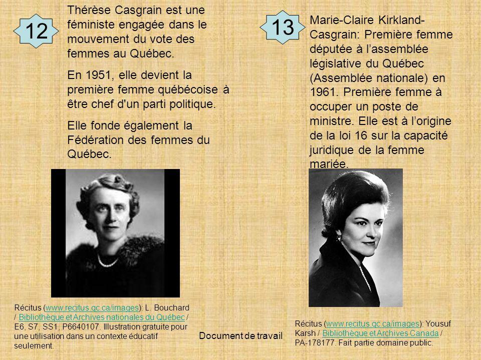 Thérèse Casgrain est une féministe engagée dans le mouvement du vote des femmes au Québec.