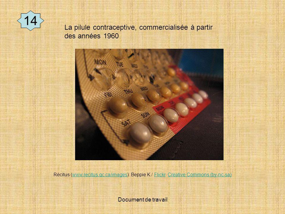 14 La pilule contraceptive, commercialisée à partir des années 1960