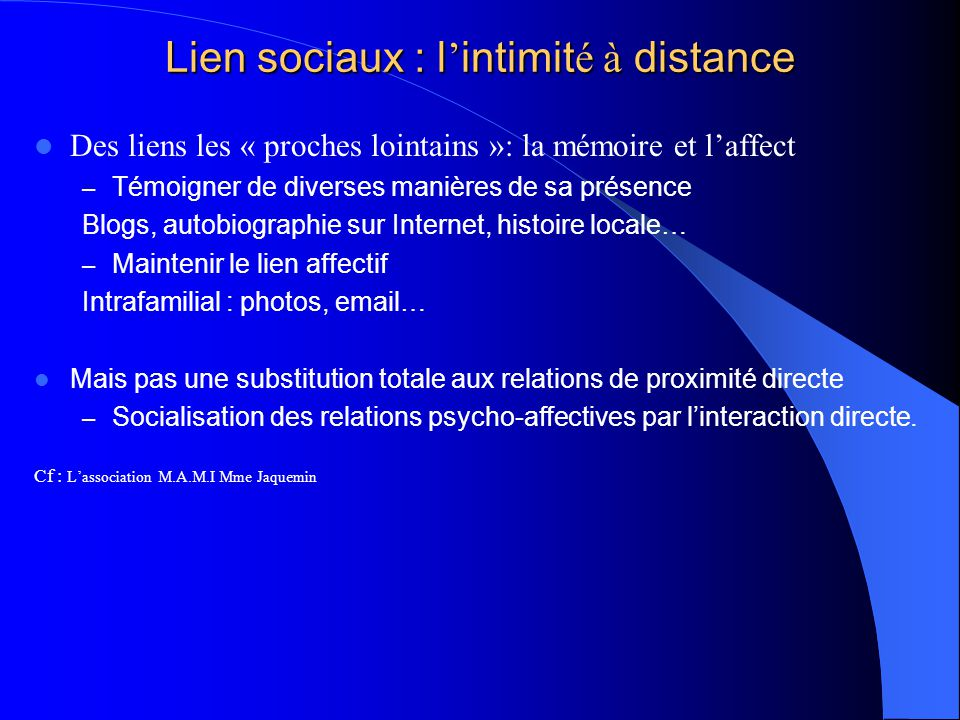 Lien sociaux : l'intimité à distance