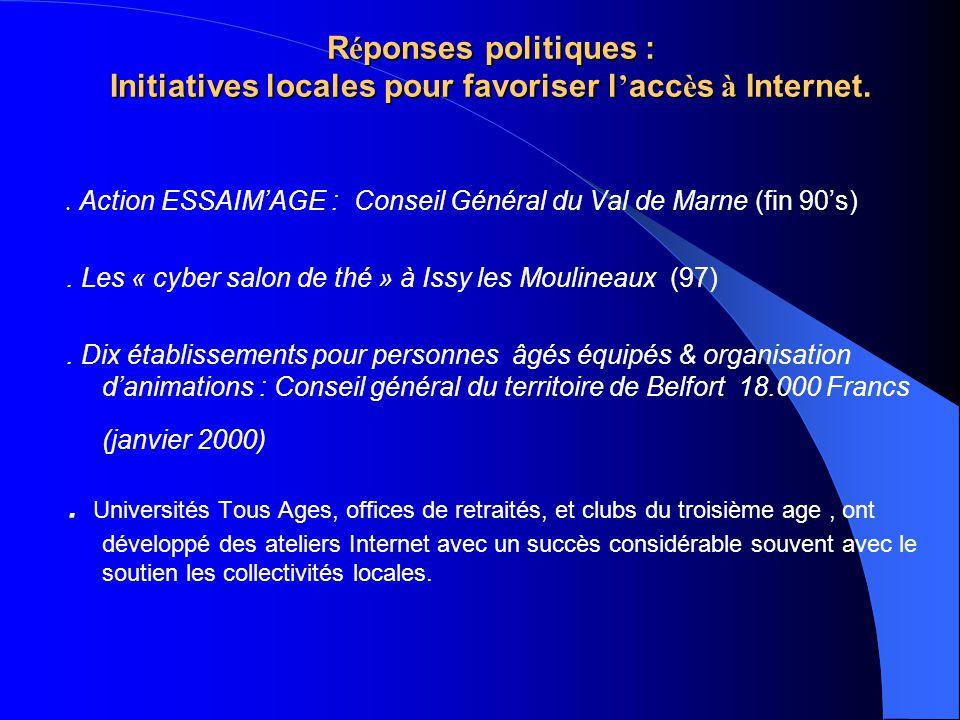 Réponses politiques : Initiatives locales pour favoriser l'accès à Internet.