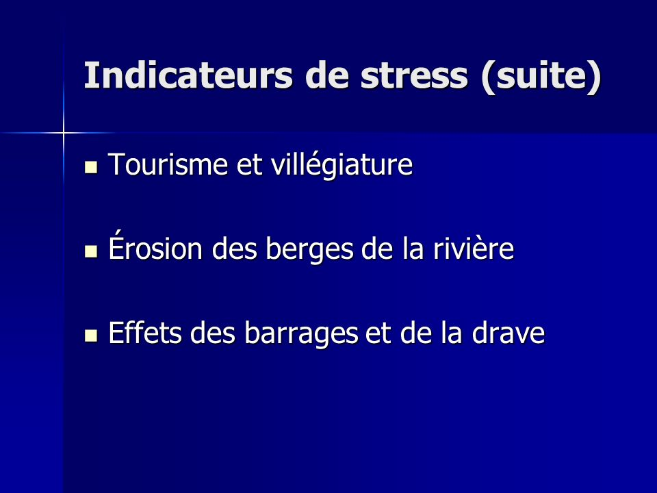 Indicateurs de stress (suite)