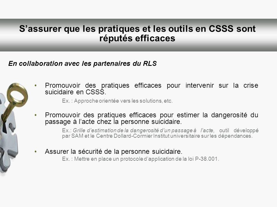 S'assurer que les pratiques et les outils en CSSS sont réputés efficaces