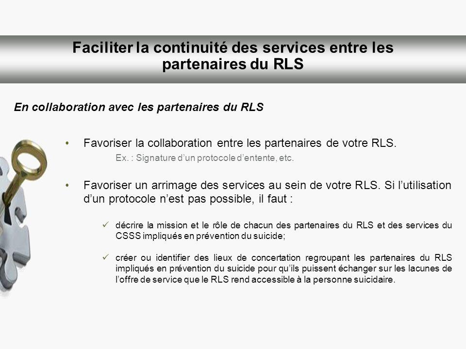 Faciliter la continuité des services entre les partenaires du RLS