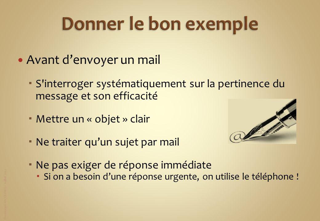 Donner le bon exemple Avant d'envoyer un mail