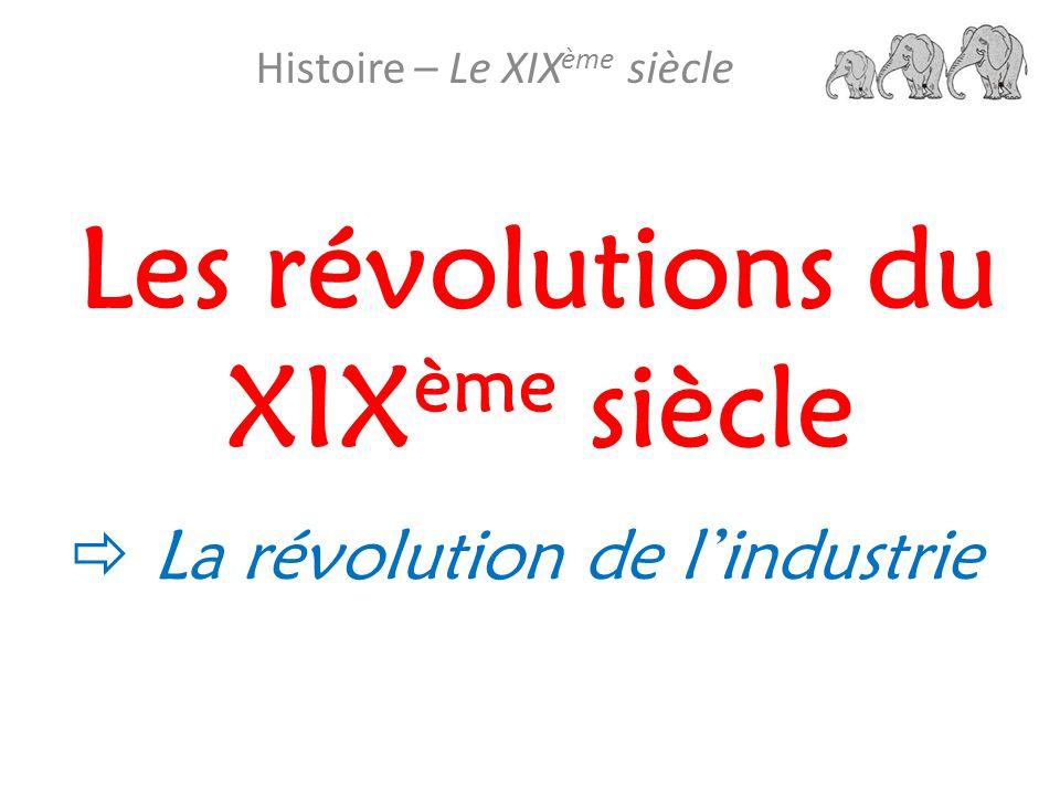 Les révolutions du XIXème siècle
