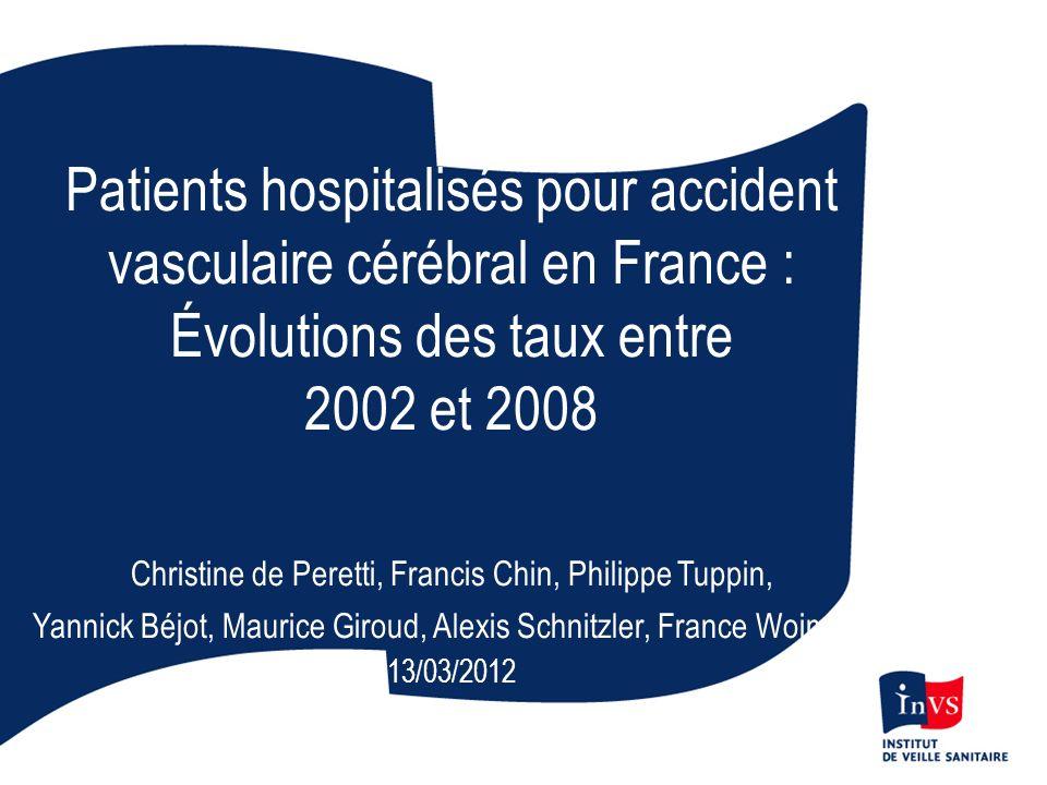 Patients hospitalisés pour accident vasculaire cérébral en France :