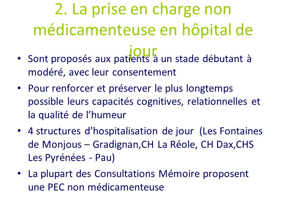 2. La prise en charge non médicamenteuse en hôpital de jour